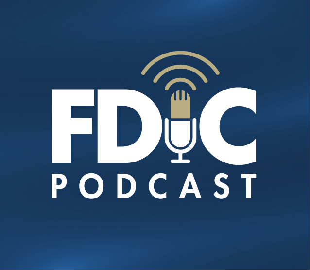 FDIC Podcast coming soon