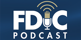 FDIC Podcast: Community Banks and the Paycheck Protection Program