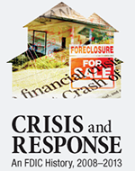 Crisis and Response: An FDIC History, 2008-2013