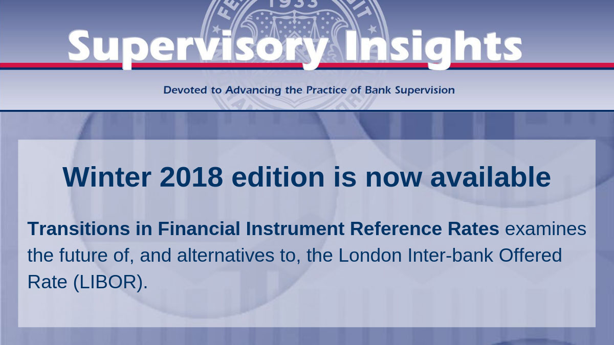 Supervisory Insights Winter 2018 edition is now available